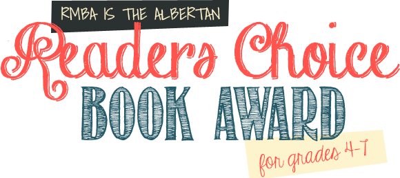 RMBA is the Albertan Readers Choice Book Awards for grades 4-7